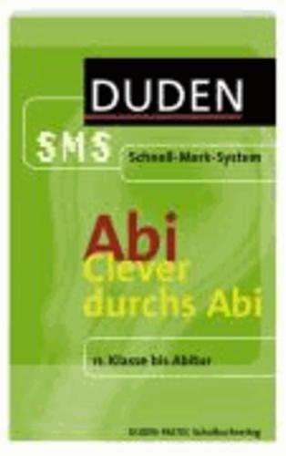 Clever durchs Abi - 11. Klasse bis Abitur.