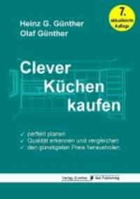 Clever Küchen kaufen - Perfekt planen, Qualität erkennen und vergleichen, den günstigsten Preis herausholen.