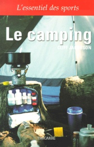 Cliff Jacobson - Le camping.