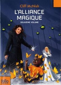 Cliff McNish - L'alliance magique - Second volume de la trilogie.