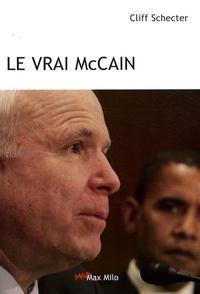 Cliff Schecter - Le vrai McCain.