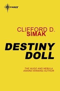 Clifford D. Simak - Destiny Doll.