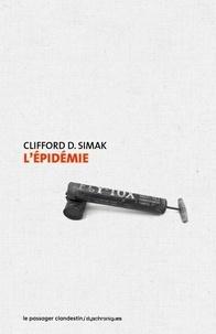 Clifford D. Simak - L'épidémie.