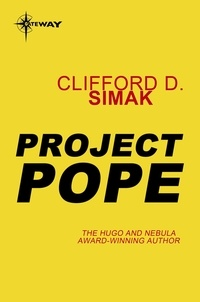 Clifford D. Simak - Project Pope.