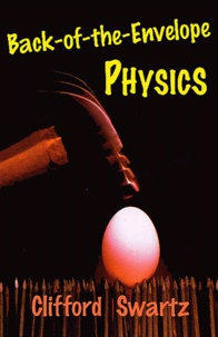 Back of the Envelope.- Physics - Clifford Swartz   Showmesound.org