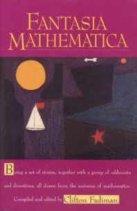 Clifton Fadiman - Fantasia Mathematica.