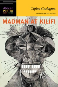Clifton Gachagua - Madman at Kilifi.