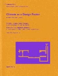 Climate as a Design Factor.