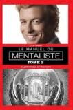Clint Marsh et Swami Panchadasi - Le manuel du mentaliste - Tome 2, Clairvoyance et pouvoirs.