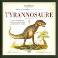 Clint Twist et Diz Wallis - Tyrannosaure - Et autres dinosaures bipèdes carnivores d'Amérique du Nord.
