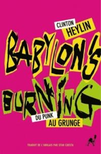 Clinton Heylin - Babylon's burning.