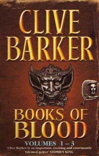 Clive Barker - Books Of Blood Omnibus 1 - Volumes 1-3.