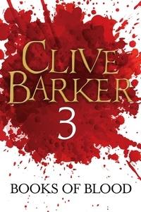 Clive Barker - Books of Blood Volume 3.