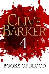 Clive Barker - Books of Blood Volume 4.