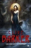 Clive Barker - Coldheart Canyon.