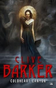 Clive Barker - Coldheart Canyon.