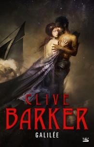 Clive Barker - Galilée.