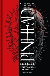 Clive Barker et  Førtifem - Hellraiser - Pinhead Edition.
