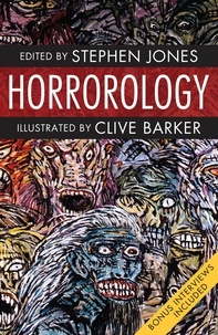Clive Barker et Stephen Jones - Horrorology - Books of Horror.