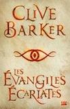 Clive Barker - Les évangiles écarlates.