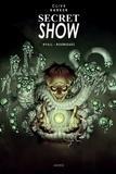 Clive Barker et Chris Ryall - Secret Show.