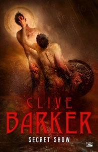 Clive Barker - Secret Show.