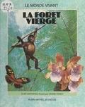 Clive Catchpole et Denise Finney - La forêt vierge.