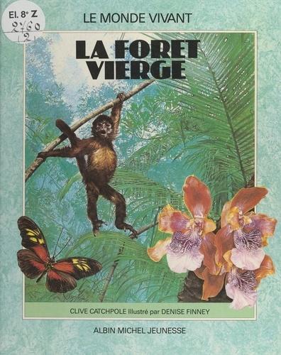 La forêt vierge