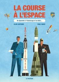 Clive Clifford et Paul Daviz - La course à l'espace.