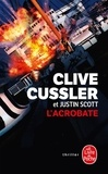Clive Cussler et Justin Scott - L'Acrobate.