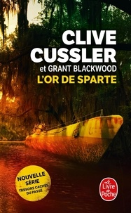 Clive Cussler et Grant Blackwood - L'or de Sparte.
