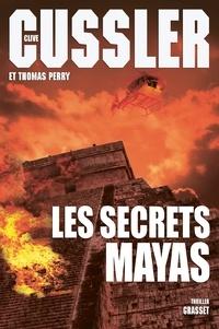 Clive Cussler - Les secrets mayas.