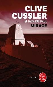 Clive Cussler et Jack Du Brul - Mirage.