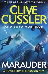 Clive Cussler - Oregon Files  : Marauder.