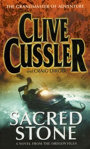 Clive Cussler et Craig Dirgo - Sacred Stone.