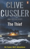 Clive Cussler et Justin Scott - The Thief.