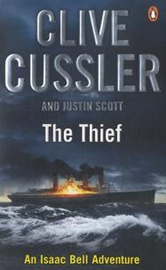 Clive Cussler et Justin Scott - The Thief.