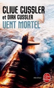 Clive Cussler - Vent mortel.