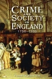 Clive Emsley - Crime and Society in England: 1750 - 1900.
