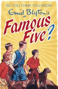 Clive Gifford - Enid Blyton's Famous Five.