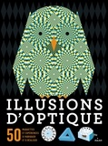 Clive Gifford et Rob Ives - Illusions d'optique.