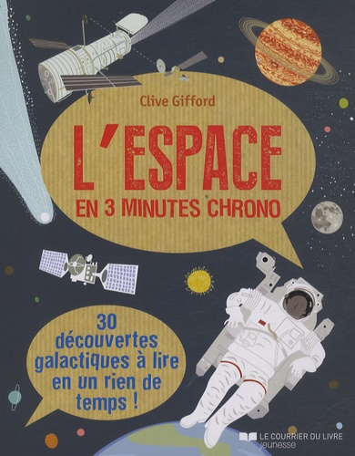 Clive Gifford - L'espace en 3 minutes chrono.