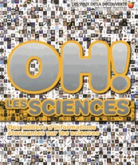 Clive Gifford - Oh ! Les sciences.