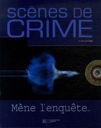 Clive Gifford - Scènes de crime - Mène l'enquête....
