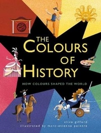 Clive Gifford - The Colour of History.