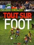 Clive Gifford - Tout sur le foot.