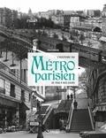 Clive Lamming - L'histoire du métro parisien - De 1900 à nos jours.