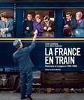 Clive Lamming et Marie-Hélène Westphalen - La France en train.