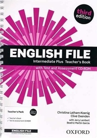 Clive Oxenden - English File - Intermediate Plus Teacher's Book with Test. 1 Cédérom
