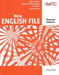 Clive Oxenden et Christina Latham-Koenig - New English File elementary workbook without key.